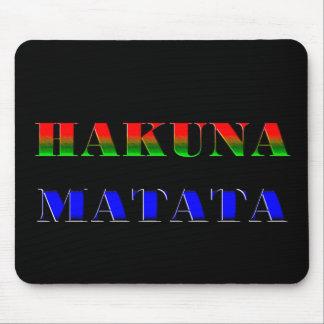 "Hakuna Matata/African Phrase for ""No Worries"" Gift Mousepad"