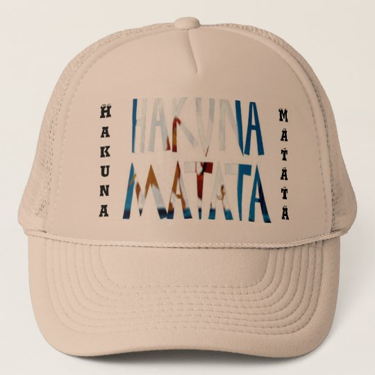 Hakuna Matata Beautiful Trucker Hat