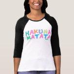 Hakuna Matata - Feminina Shirt