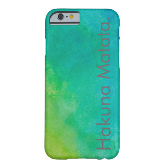 Hakuna Matata Watercolor Barely There iPhone 6 Case