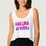 Hakuna MaVodka funny women's crop top Flowy Crop Tank Top