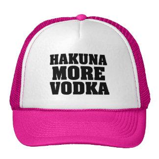 Hakuna More Vodka funny trucker hat