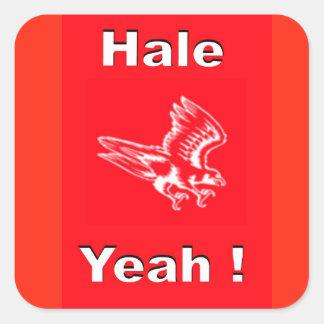HALE YEAH STICKER