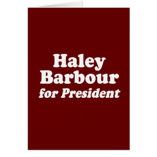 HALEY BARBOUR FOR PRESIDENT CARDS