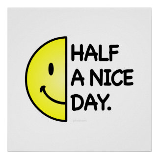 Half a Nice Day Poster