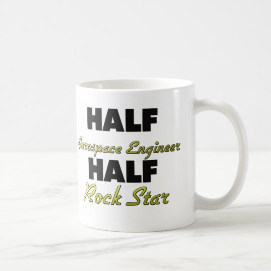 Half Aerospace Engineer Half Rock Star Coffee Mug