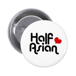 Half Asian 6 Cm Round Badge
