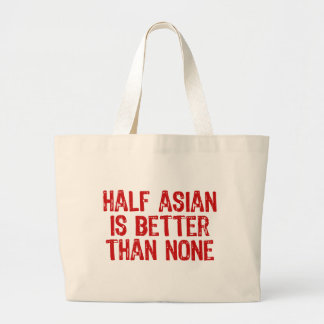 Half Asian Large Tote Bag