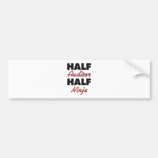 Half Auditor Half Ninja Bumper Sticker