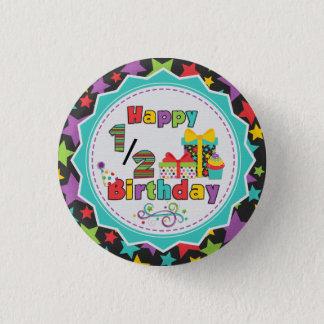 Half Birthday Button