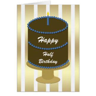 Half Birthday Card -- Blue Birthday Cake