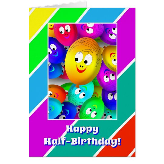 Half Birthday Happy Fase Balloons Card