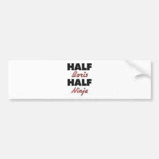 Half Boris Half Ninja Bumper Stickers