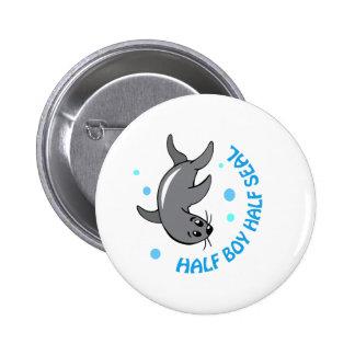 HALF BOY HALF SEAL PINBACK BUTTONS