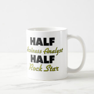 Half Business Analyst Half Rock Star Coffee Mug