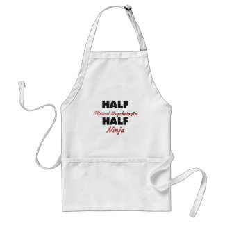 Half Clinical Psychologist Half Ninja Standard Apron