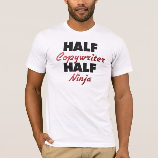 Half Copywriter Half Ninja T-Shirt