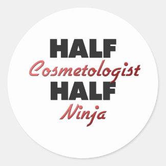 Half Cosmetologist Half Ninja Round Stickers