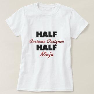 Half Costume Designer Half Ninja T-Shirt
