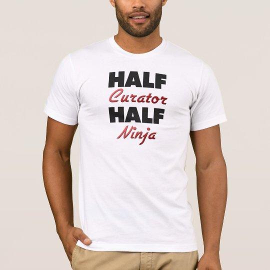 Half Curator Half Ninja T-Shirt