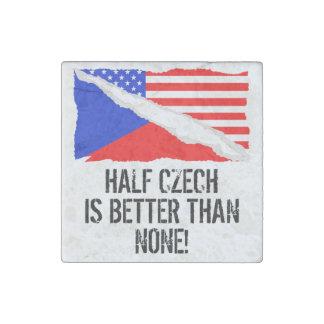 Half Czech Is Better Than None Stone Magnet