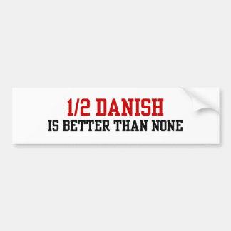 Half Danish Bumper Sticker