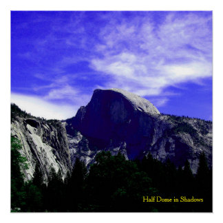 Half Dome in Shadows Poster