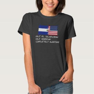 Half El Salvadorian Completely Awesome Tshirts