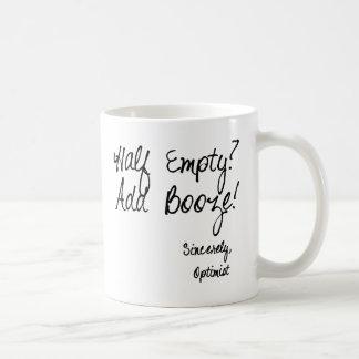 Half Empty?  Add Booze! Classic White Coffee Mug
