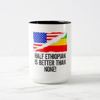Half Ethiopian Is Better Than None Two-Tone Coffee Mug