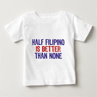 Half Filipino Baby T-Shirt