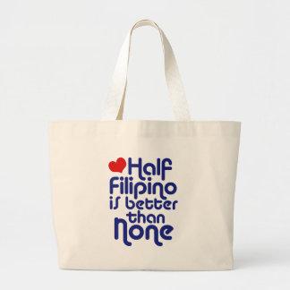 Half Filipino ... Bag