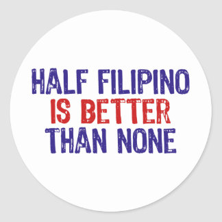 Half Filipino Classic Round Sticker