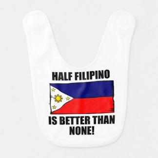 Half Filipino Is Better Than None Baby Bib
