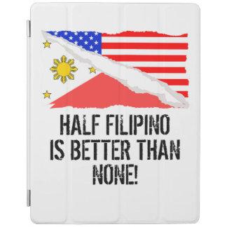 Half Filipino Is Better Than None iPad Cover