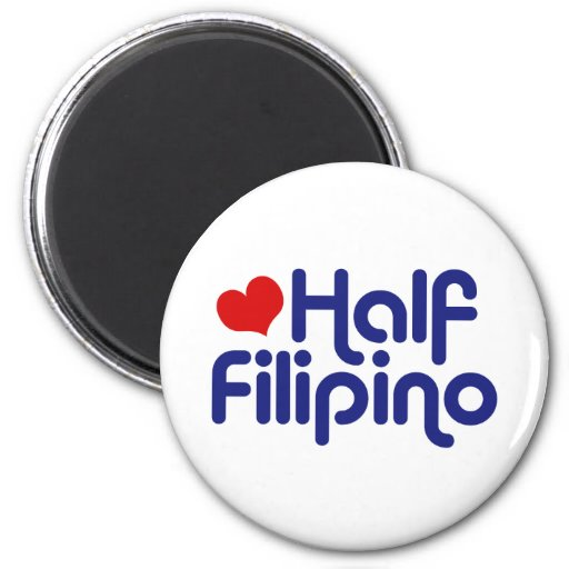 Half Filipino Fridge Magnet