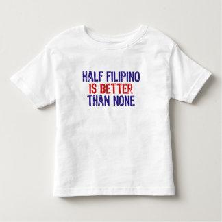 Half Filipino Tshirt