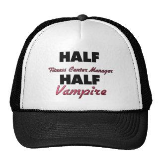 Half Fitness Center Manager Half Vampire Mesh Hats