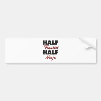 Half Flautist Half Ninja Bumper Stickers