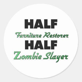 Half Furniture Restorer Half Zombie Slayer Round Sticker