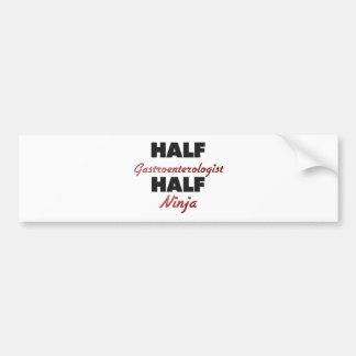 Half Gastroenterologist Half Ninja Bumper Sticker