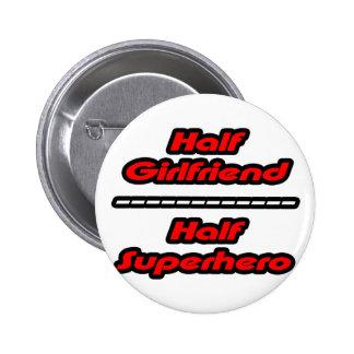 Half Girlfriend Half Superhero 6 Cm Round Badge