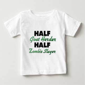 Half Goat Herder Half Zombie Slayer Baby T-Shirt