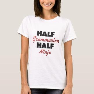 Half Grammarian Half Ninja T-Shirt