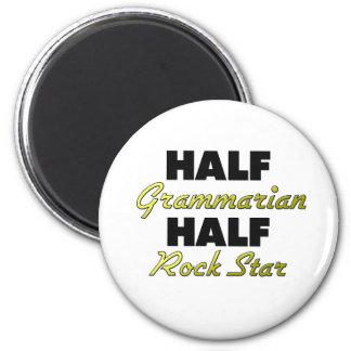 Half Grammarian Half Rock Star 6 Cm Round Magnet