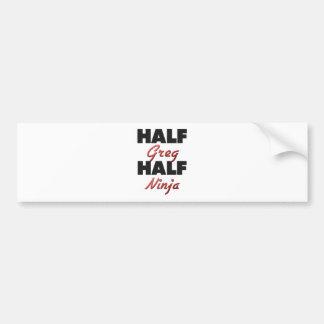Half Greg Half Ninja Bumper Sticker