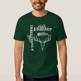 Half Hunter. Half Fisherman. Tee Shirts