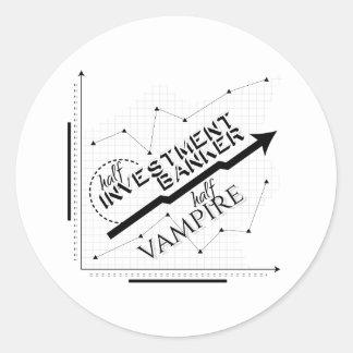 Half Investment Banker, Half Vampire Round Stickers