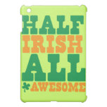 HALF IRISH ALL AWESOME funny St Patrick's day