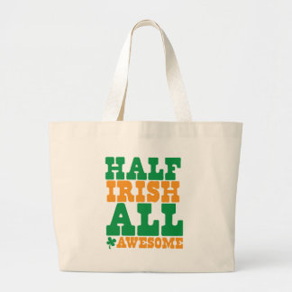 HALF IRISH ALL AWESOME funny St Patrick's day Canvas Bags